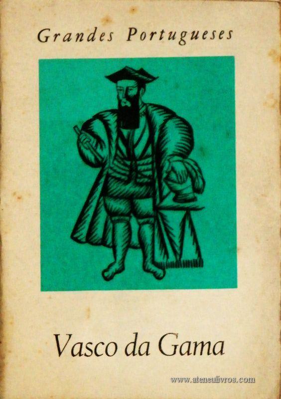 J. Estêvão Pinto – Vasco da Gama - Grandes Portugueses - «€5.00»