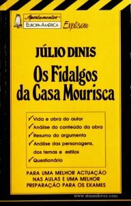 Júlio Dinis - Os Fidalgos da Casa Mourisca - «€5.00»