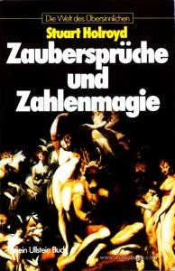 Stuard Holroyd – Zaubersprüche und zahlenmagie - Die Welt Des Übersinnlichen - «€5.00»