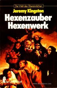 Jerremy Kingston - Hexenzauber Hexenwerk - Die Welt Des Übersinnlichen - «€5.00»