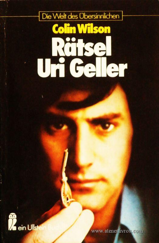 Colin Wilson – Rätsel Uri Geller – Die Welt Des Übersinnlichen - «€5.00»