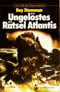 Roy Stemman – Ungelöstes Rätsel atlantis - Die Welt Des Übersinnlichen - «€5.00»