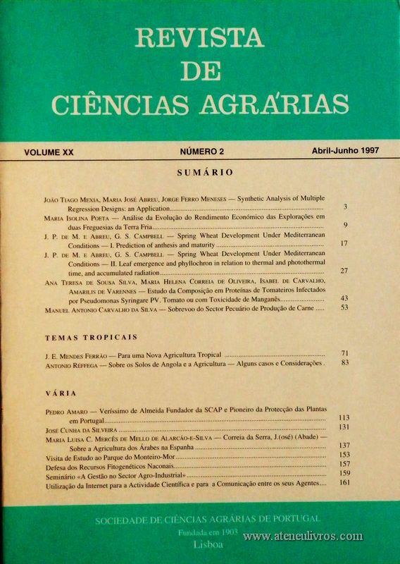 Revista de Ciências Agrárias - Volume XX - Nº 2 – Abril. – Junho.- 1997 - Publicação da Sociedade de Ciências Agrárias de Portugal - Lisboa - 1997. Desc. 160 pág. / 24 cm x 17 cm / Br. - «€15.00»