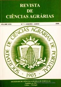 Revista de Ciências Agrárias - Volume XXXI - 2008 – N.º 1 / Janeiro – Junho - Publicação da Sociedade de Ciências Agrárias de Portugal - Lisboa - 2008. Desc. 317 pág. / 24 cm x 17 cm / Br. - «€40.00»