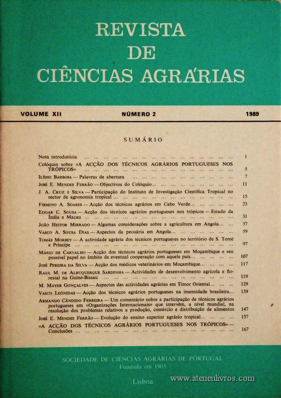 Revista de Ciências Agrárias - Volume XII -Nº 2 - 1989 - Publicação da Sociedade de Ciências Agrárias de Portugal - Lisboa - 1989. Desc. 169 pág. / 24 cm x 17 cm / Br. - «€15.00»