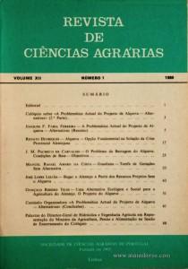 3. Revista de Ciências Agrárias - Volume XII -Nº 1 - 1989 - Publicação da Sociedade de Ciências Agrárias de Portugal - Lisboa - 1989. Desc. 69 pág. / 24 cm x 17 cm / Br. - «€15.00»