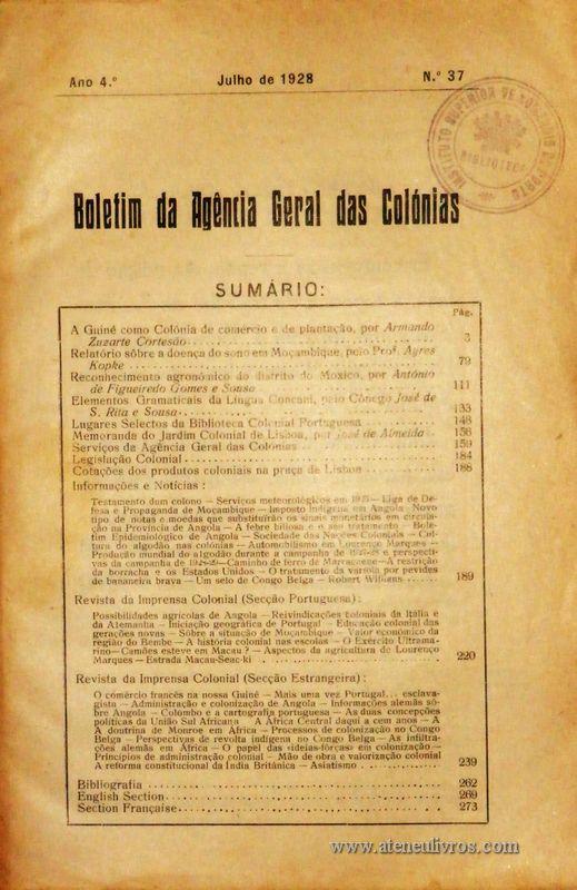 Boletim Geral das Colónias – Ano 4.ª – Julho de 1928 – N.º 37 – Agencia Geral das Colónias – Lisboa – 1928. Desc. 276 pág. / 22,5 cm x 16 cm / Br «€15,00»