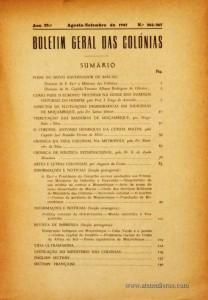 Boletim Geral das Colónias – Ano 23.ª – Agosto/Setembro de 1947 – N.º 226-267 – Agencia Geral das Colónias – Lisboa – 1947. Desc. 143 pág. / 22,5 cm x 16 cm / Br «€12,50»