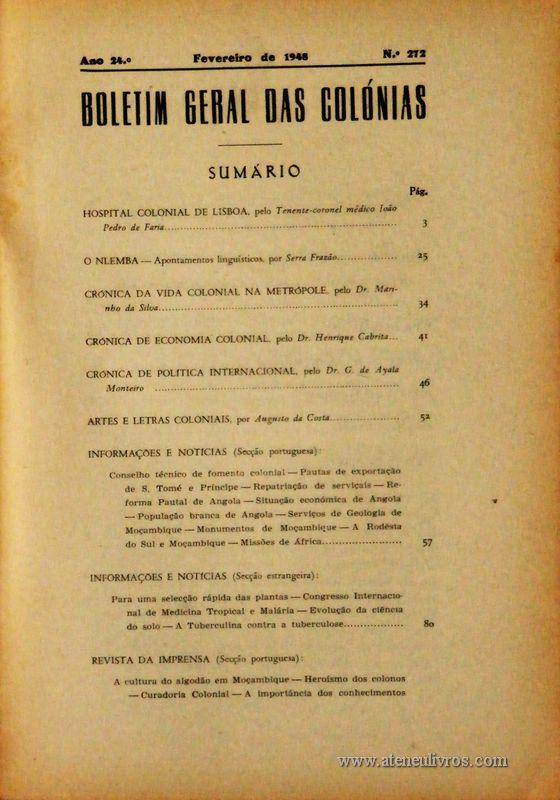 Boletim Geral das Colónias – Ano 24.ª – Fevereiro de 1948 – N.º272 – Agencia Geral das Colónias – Lisboa – 1948. Desc. 117 pág. / 22,5 cm x 16 cm / Br «€12,50»