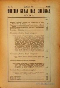 Boletim Geral das Colónias – Ano 19.ª – Julho de 1943 – N.º217 – Agencia Geral das Colónias – Lisboa – 1943. Desc. 142 pág. / 22,5 cm x 16 cm / Br «€12,50»