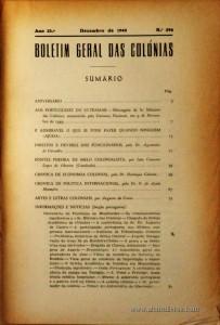 Boletim Geral das Colónias – Ano 25.ª – Dezembro de 1949 – N.º294 – Agencia Geral das Colónias – Lisboa – 1949. Desc. 190 pág. / 22,5 cm x 16 cm / Br «€12,50»