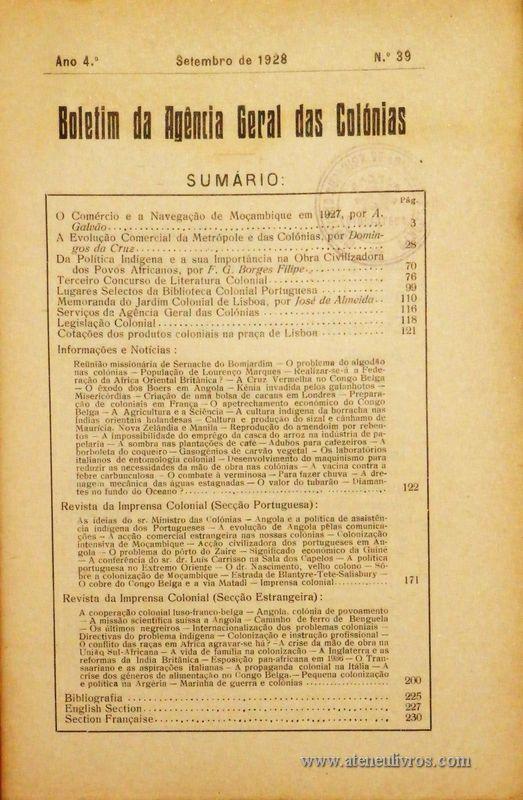 Boletim Geral das Colónias – Ano 4.ª – Setembro de 1928 – N.º39 – Agencia Geral das Colónias – Lisboa – 1928. Desc. 232 pág. / 22,5 cm x 16 cm / Br «€12,50»