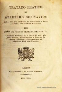 Tratado Pratico do Aparelho dos Navios Para Uso da Companhia e Real Academia dos Guardas Marinhas