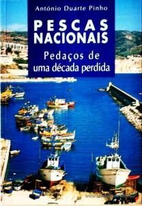 Pescas Nacionais - Pedaços de uma Década Perdida