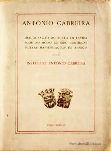 António Cabreira - Inauguração do Busto em Tavira Écos as Bôdas de Oiro Cientificas Outras Manifestações de Apreço