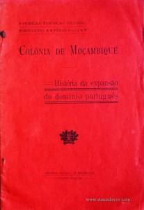 Colónia de Moçambique - História da Expansão do Domínio Português