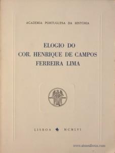 Elogio do Cor. Henrique de Campos Ferreira Lima