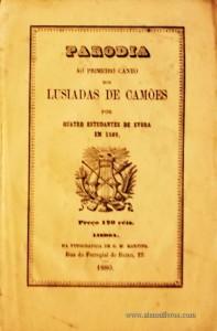 Parodia  ao Primeiro Canto dos Lusíadas de Camões por Quatro Estudantes de Évora em 1589