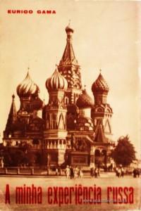 A Minha Expreriência Russa