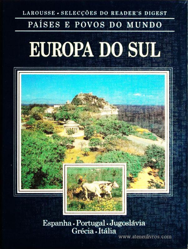 Países e Povos do Mundo – Europa do Sul – Espanha – Portugal – Jugoslávia – Grécia – Itália «€5.00»