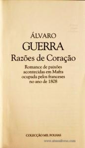 Razões do Coração «Romance e Paixão Acontecidos em Mafra Ocupada Pelos Franceses no Ano de 1808 «€5.00»