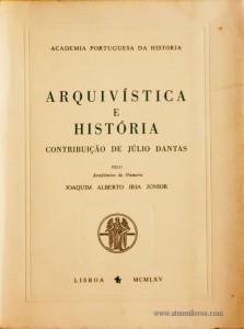 Arquivista e História - Contribuição de Júlio Dantas