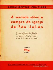 A Verdade Sobre a Compra da Igreja de são Julião «€10.00»