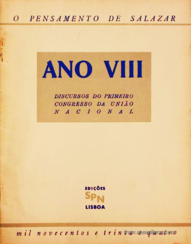 Ano VIII (Discurso do Primeiro Congresso da União Nacional) «€5.00»