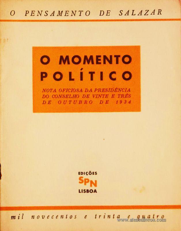 O Momento Político (Nota Oficiosa da Presidência do Conselho de Vinte e Três de Outubro de 1934) «€5.00»