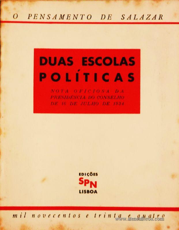 Duas Escolas Políticas (Notas Oficiosas da Presidência do Conselho de 16 de Julho de 1934)