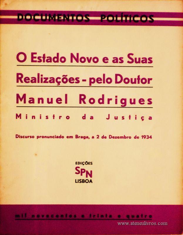 O Estado Novo e as Suas Realizações - Pelo doutor Manuel Rodrigues «€5.00»