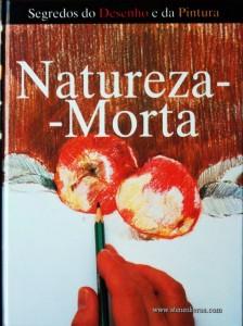 Jack Buchan e Jonathan Baker – Natureza-Morta - Desc. 141 pág / 28.5 cm x 21,5 cm / Ilust «€15.00»