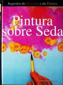 Jane Wildgoose - Pinturas Sobre Seda - Desc. 141 pág / 28.5 cm x 21,5 cm / Ilust «€15.00»