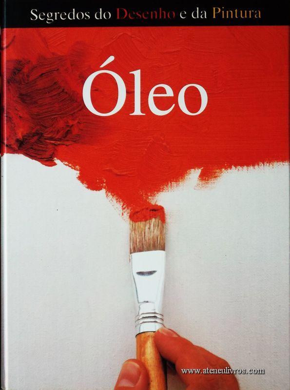 Patrícia Seligman - Óleo - Desc. 156 pág / 28.5 cm x 21,5 cm / Ilust «€15.00»