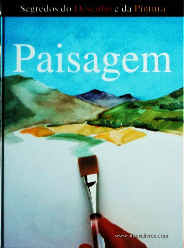 Jack Buchan e Jonathan Baker – Paisagem - Desc. 141 pág / 28.5 cm x 21,5 cm / Ilust «€15.00»