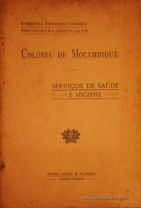Colónia de Moçambique - Serviços de Saúde e Higiene