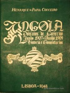 Angola Dois Anos de Governo Junho 1907 - Junho de 1909 História e Comentarios