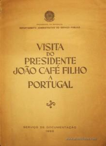 Visita do Presidente João Café Filho a Portugal