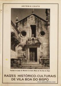 Raízes Histórico-Cultural de Vila Boa do Bispo