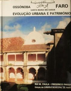 Ossonoba Santa Maria Ibn Harun Faro Evolução Urbana e Património