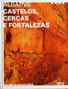 Algarve Castelos, Cercas e Fortalezas
