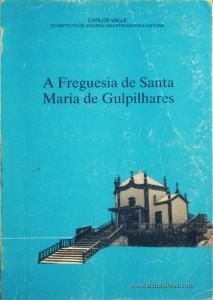 A Freguesia de Santa Maria de Gulpilhares