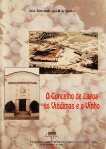 O Concelho de Lagoa as Vindimas e o Vinho