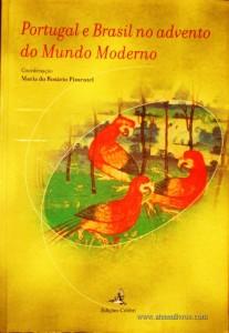Portugal e Brasil no Advento do Mundo Moderno