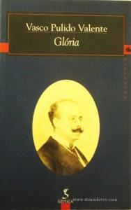 Glória - Biografia de J. C. Vieira de Castro