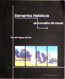 Elemetos Históricos do Concelho de Moura