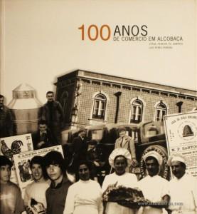 100 Anos de Comércio em Alcobaça