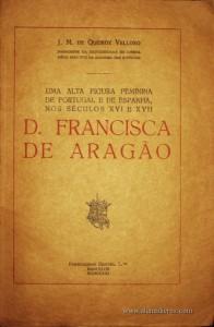 D. Francisca de Aragão - Uma Alta Figura Feminina de Portugal e de Espanha nos Séculos XVI e XVII
