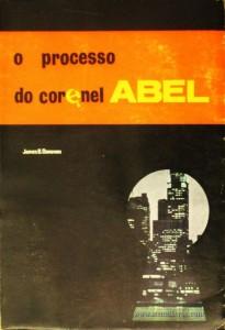 O Processo do Coronel Abel