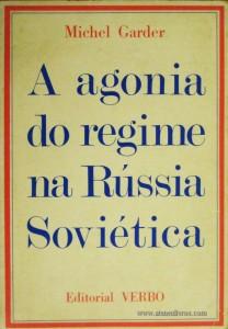 A Agonio do Regime na Rússia Soviética